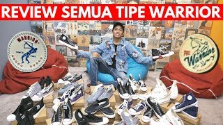 ALL ABOUT WARRIOR SHOES - REVIEW SEMUA TIPE WARRIOR