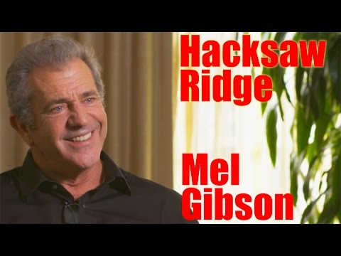 DP/30: Hacksaw Ridge, Mel Gibson (for an hour)