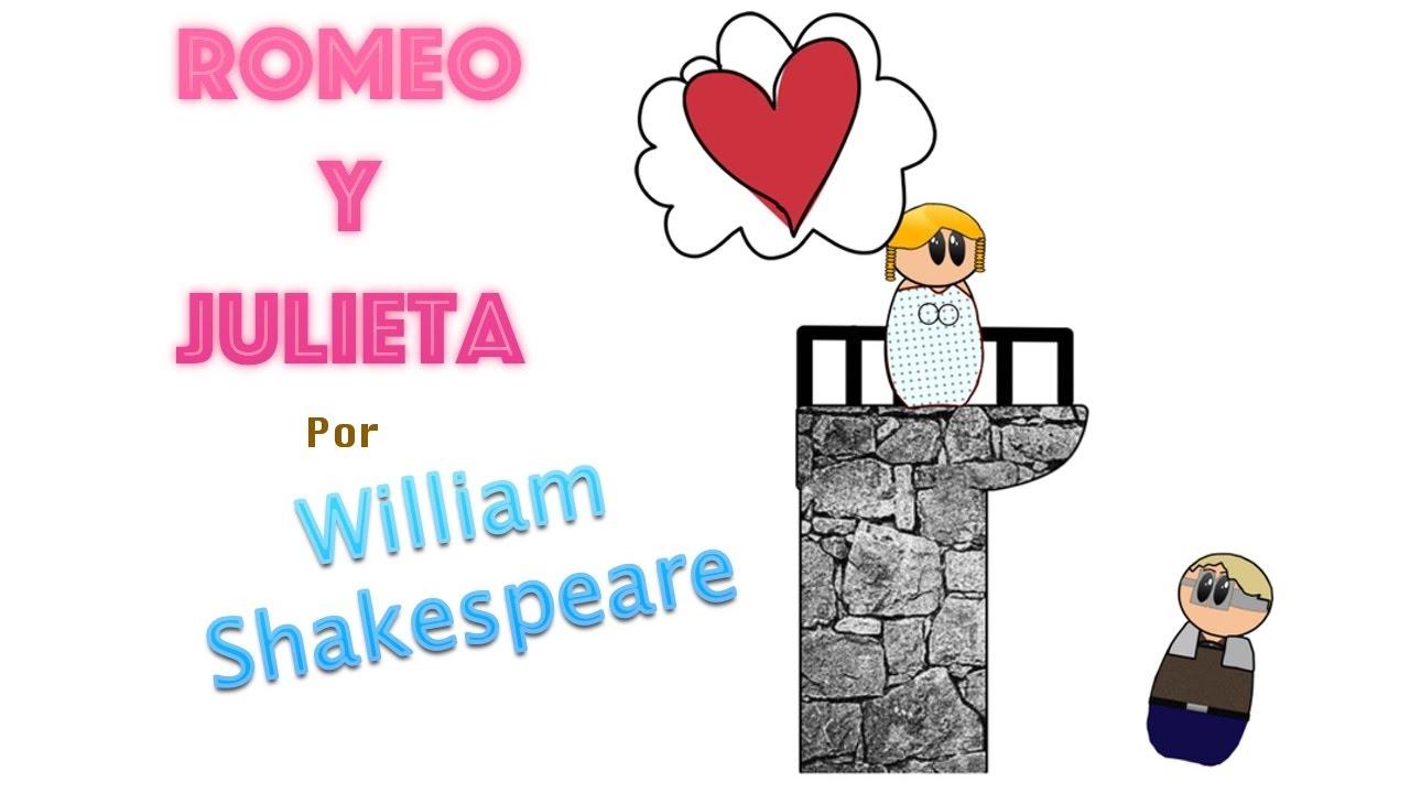 Romeo Y Julieta Por William Shakespeare Resumen Animado Youtube