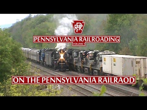 Pennsylvania Railroading Volume 1: On the Pennsylvania Railroad