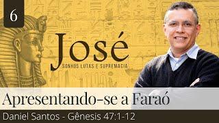 6. Apresentando-se a Faraó - Daniel Santos