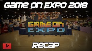 Game On Expo 2018 | The Largest Gaming Con in Arizona