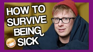 How To Survive Being Sick | Tyler Oakley