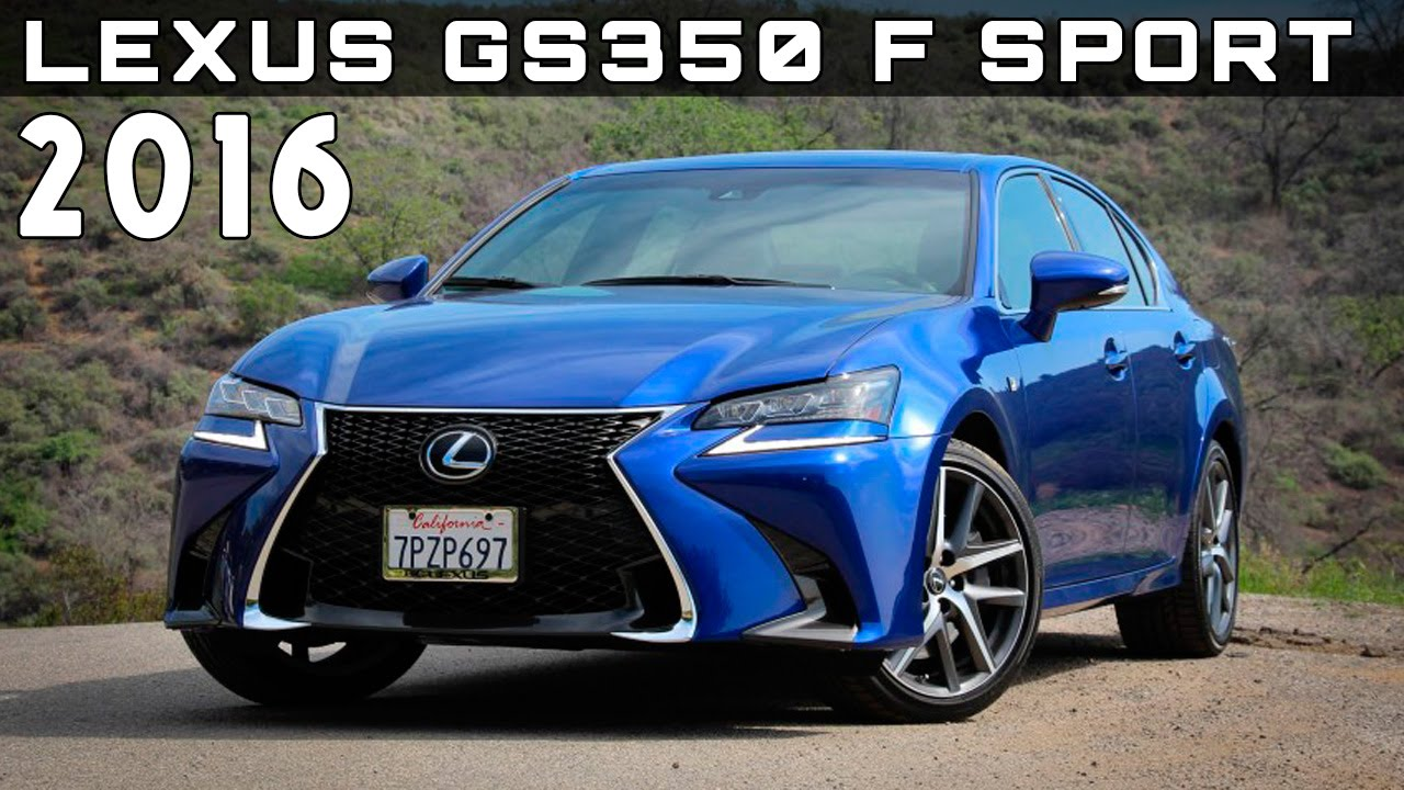 Gs350 f sport specs - 2016 Lexus Gs350 F Sport Review Rendered Price Specs Release Date