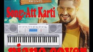 Download Hindi Video Songs - Att Karti !!Jassi Gill !! {Piano Cover} Punjabi Song