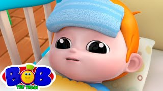 Sick Song | Baby is Sick Song | Nursery Rhymes & Kids Songs | Bob The Train | Kids Tv