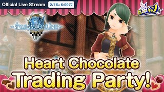 Toram Online|Valentine Event & Heart Chocolate Trading Party! #1054