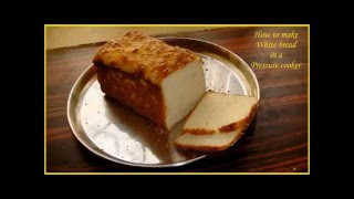 No Oven Bread Recipe - Baked in a Pressure Cooker on Stove top - Munni