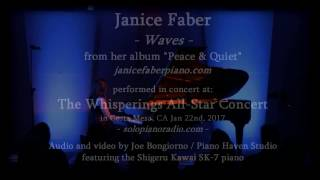 "Janice Faber performing ""Waves"" from the Album Peace & Quiet: Whisperings All Star Concert, 1/22/17"
