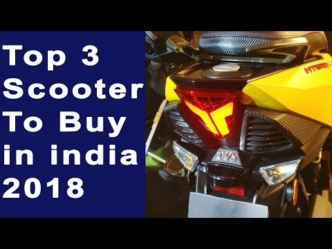 Top 3 Best Scooter in india To Buy in 2018