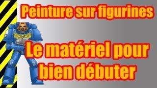 TUTO - Peinture sur figurines - Le matériel pour bien débuter(, 2013-09-07T14:57:06.000Z)