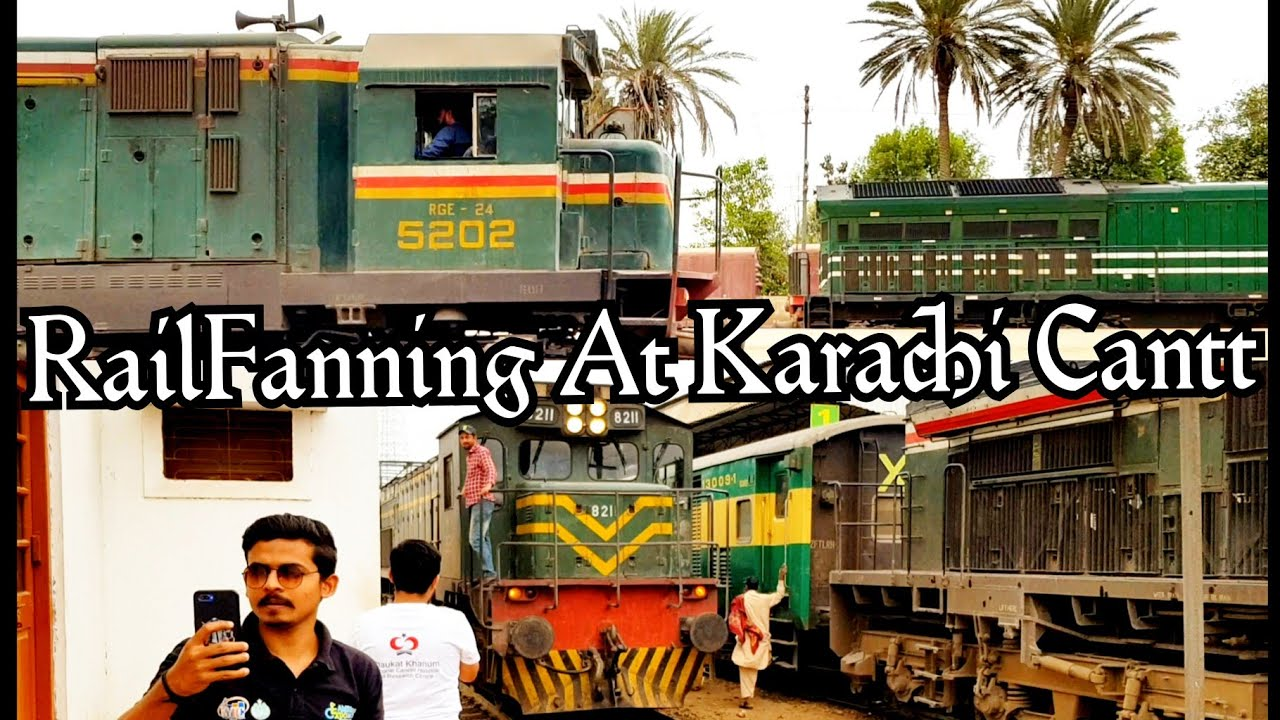 A Rail Fanning In Karachi Cantt Station || Pakistan Railways