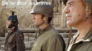 De L'or Pour Les Braves 1970 (Kelly's Heroes) -  Film Réalisé Par Brian G  Hutton