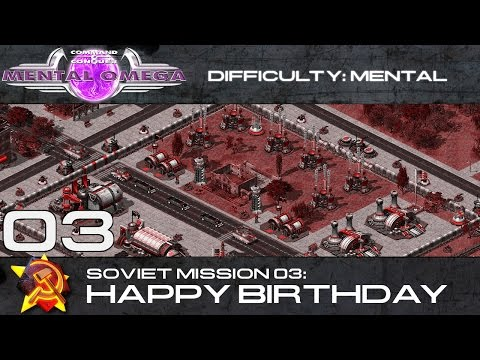 Mental Omega 3.3 // Soviet Mission 03: Happy Birthday