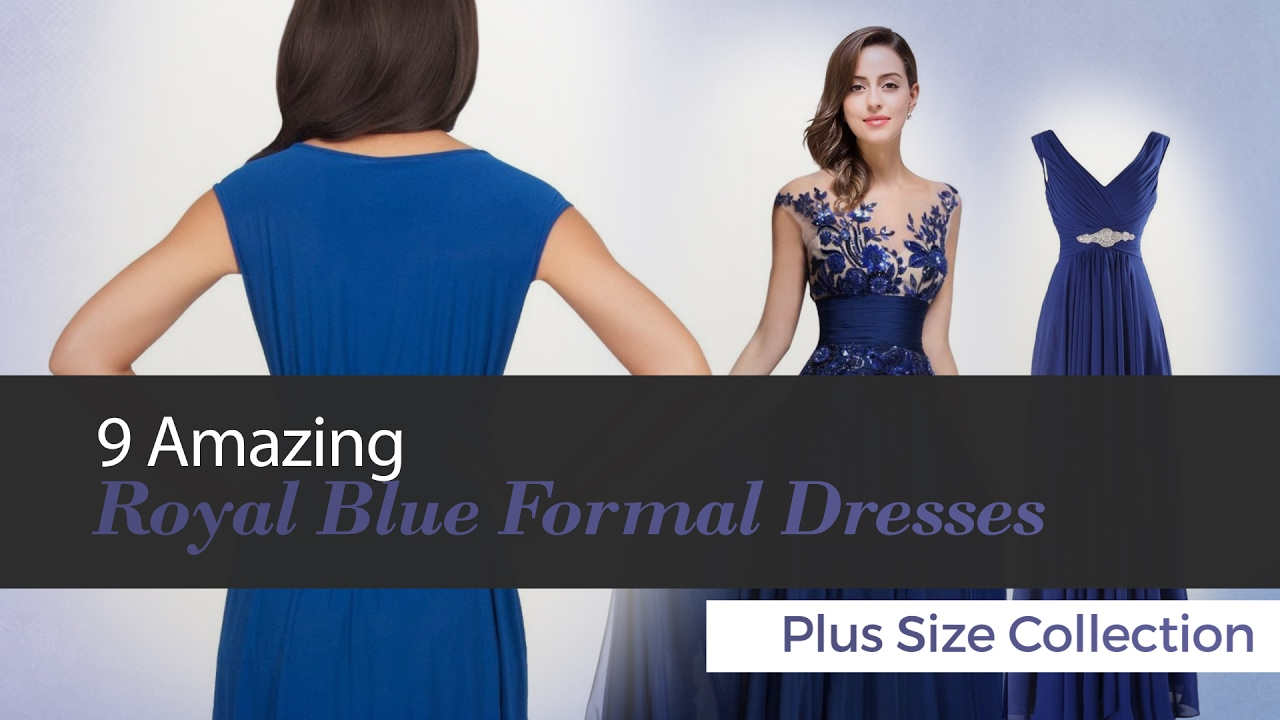 9 Amazing Royal Blue Formal Dresses Plus Size Collection - YouTube