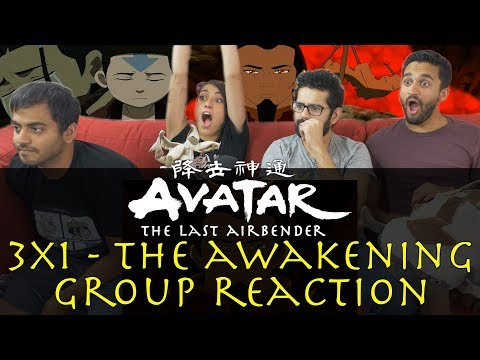 Avatar: The Last Airbender - 3x1 The Awakening - Group Reaction