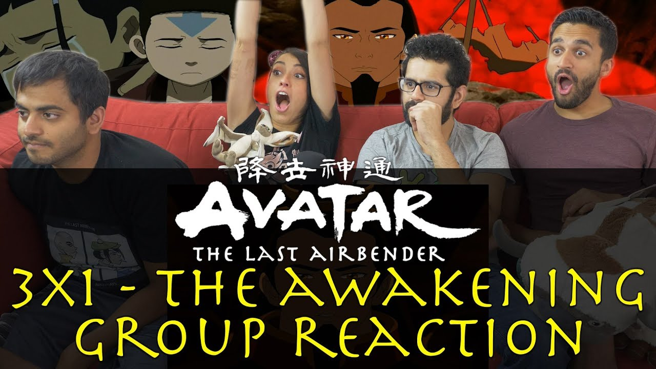 Download Avatar: The Last Airbender - 3x1 The Awakening - Group Reaction