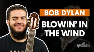 Blowin' In The Wind - Bob Dylan (aula de violão completa)