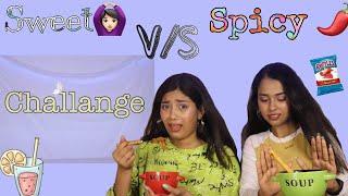 Sweet🙆🏻♀️ vs Spicy🌶  Food Challenge / Ashmi /saraswati .. #foodchallenge