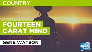 fourteen-carat-mind-gene-watson-karaoke-with