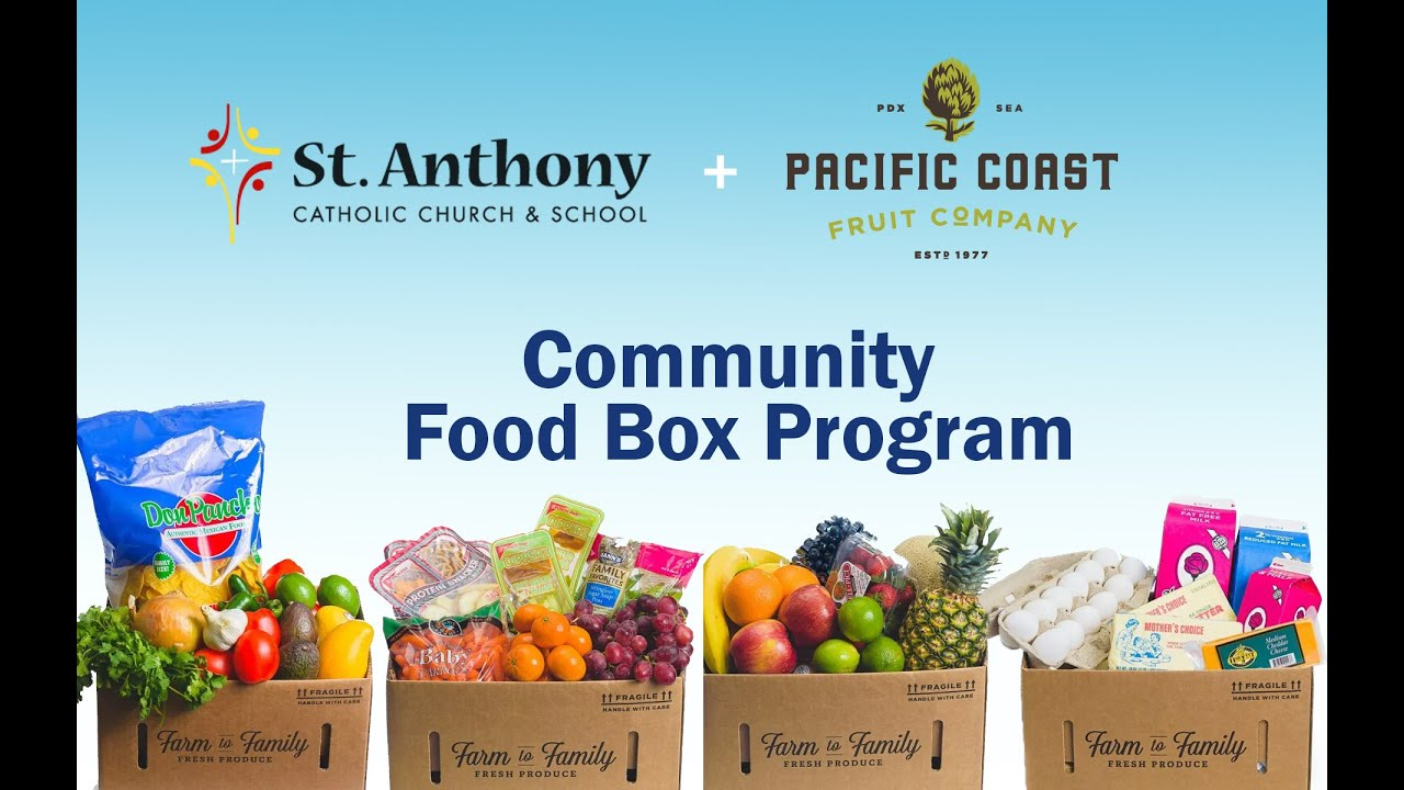 St. Anthony Parish Participates in USDA Federal Program to Offer Free Food Boxes to Thousands