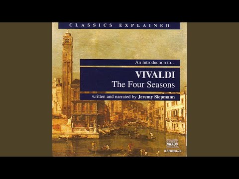 An Introduction to … VIVALDI: The 4 Seasons: First Movement (complete)