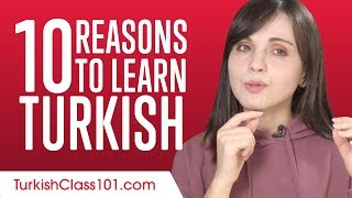 10 Reasons to Learn Turkish