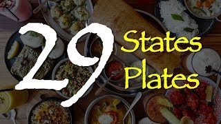 Indian Food - 29 States, 29 plates | Feast For Taste Buds