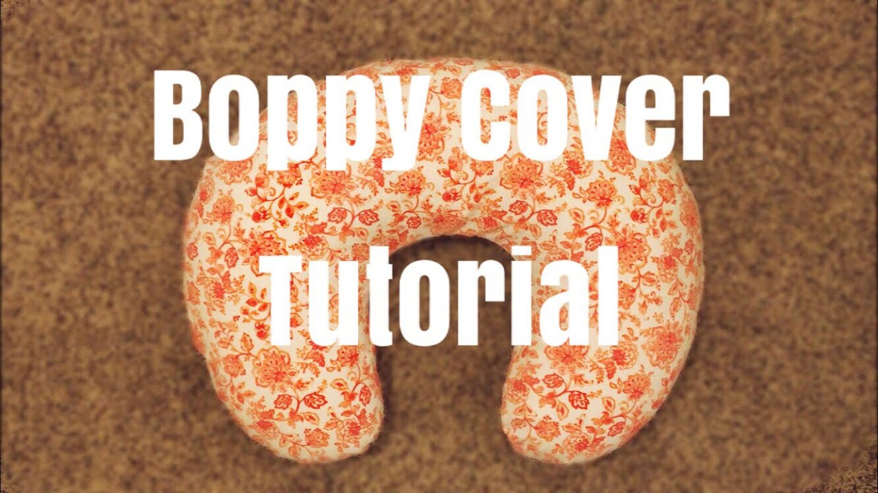 How To Sew A Boppy Pillow Cover | Free Pattern - YouTube