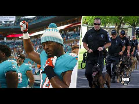 Police Make Miami Dolphins Pay Big Price After NFL Refused To Enforce Anthem Respect