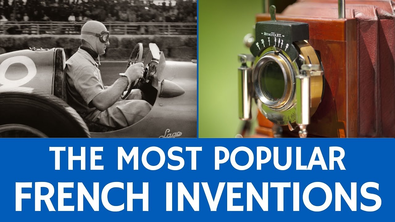 Famous French Achievements and Inventions – Fun Facts about France ...