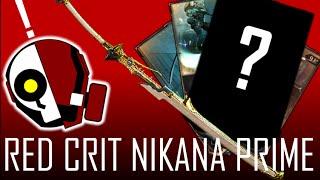 Warframe: How to RED CRIT Nikana Prime Build