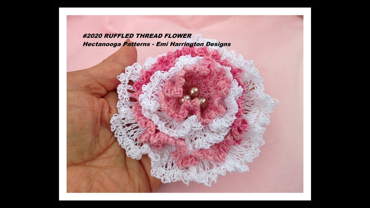 RUFFLED THREAD FLOWER - FREE crochet pattern, #2020, special ...