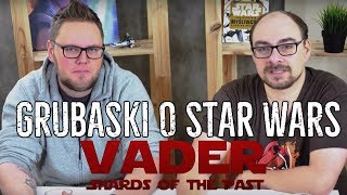 Omawiamy fanfilm VADER Shards of the Past - Grubaski [s5e2]