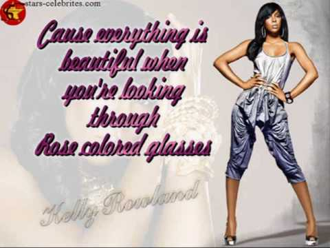 Rose Colored Glasses by Kelly Rowland lyrics