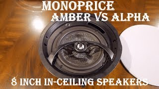 Monoprice Amber vs Alpha 8 Inch In-Ceiling Speaker Review | Dolby Atmos