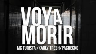 05  Voy A Morir   Mc Turista Ft  Pachecko & Karly Tresh La Habitacion Del Panico 2015