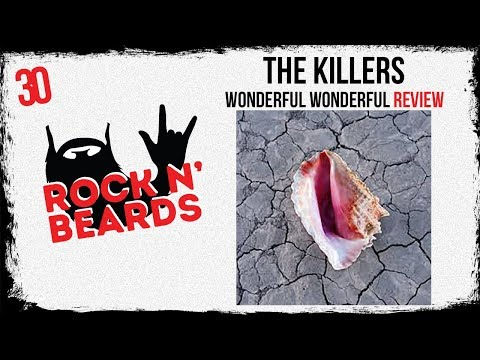 The Killers - Wonderful Wonderful Review