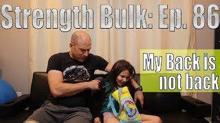 My Back is not back   Deadlift Workout   Vlog   Strength Bulk Ep. 86