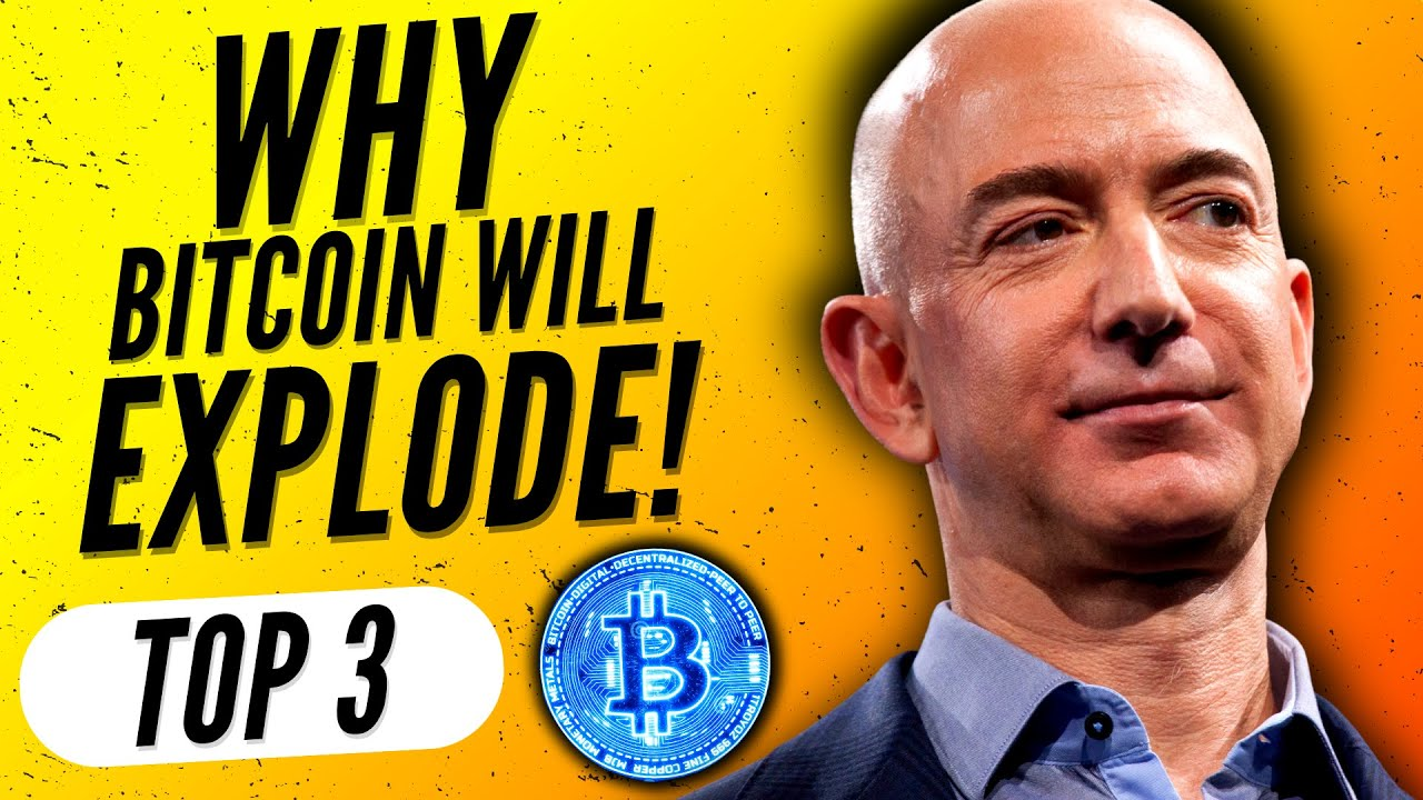 JEFF BEZOS BUYING BITCOIN! Top 3 Reasons BITCOIN will EXPLODE before the END of 2021