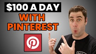 How To Make Money On Pinterest In 2020 $100 Per Day Free