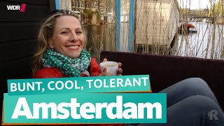 Amsterdam: colorful, cool, tolerant | WDR Reisen