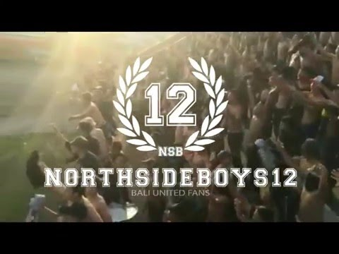 NORTHSIDEBOYS12 - BALI UNITED VS BARITO PUTERA | Doovi