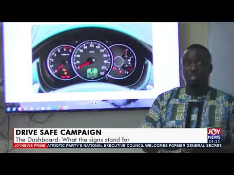 Drive Safe Campaign: The Dashboard; What the signs stand for - Joy News Prime (11-5-21)