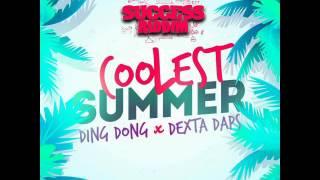 Ding Dong Ft. Dexta Daps - Coolest Summer (Success Riddim) July 2016