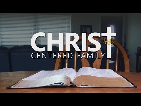 Christ-Centered Family