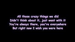 Avril Lavigne - Wish You Were Here ( Lyrics )