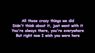 Avril Lavigne - Wish You Were Here ( Lyrics )