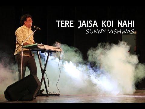 Tere Jaisa Koi Nahi- Sunny Vishwas (official)
