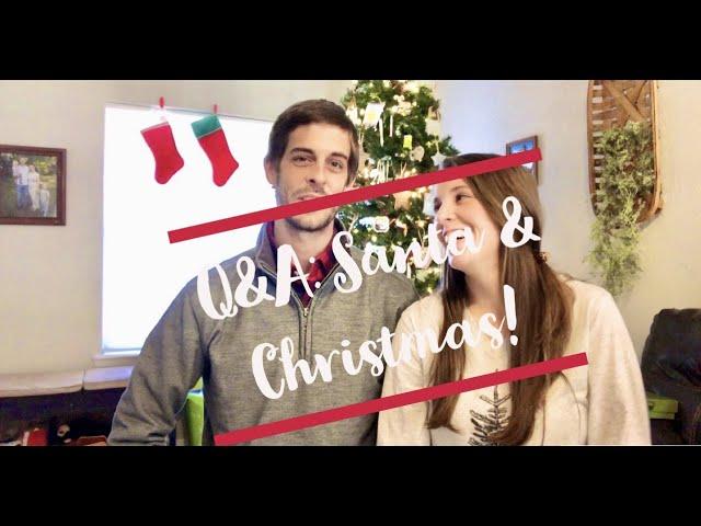 Q&A\: Santa & Christmas!